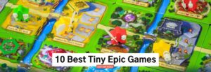 Dice+Mice Top 10 Tiny Epic Review