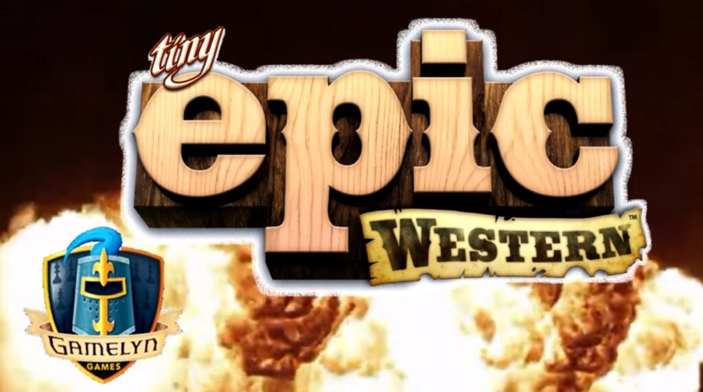 Board Game Theater presents Tiny Epic Western